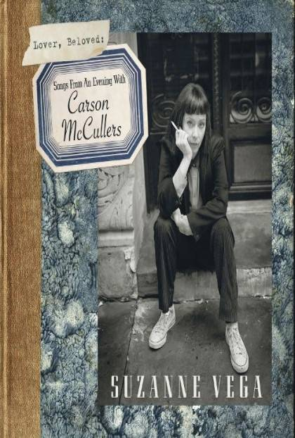 LOVER BELOVED: SONGS FROM AN EVENING WITH CARSON McCULLERS